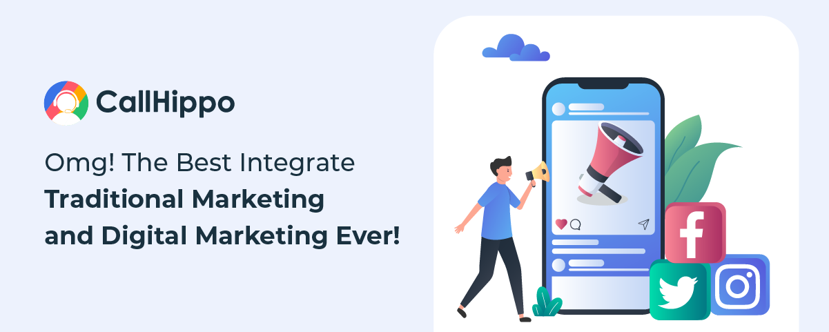 How To Integrate Traditional Marketing and Digital Marketing