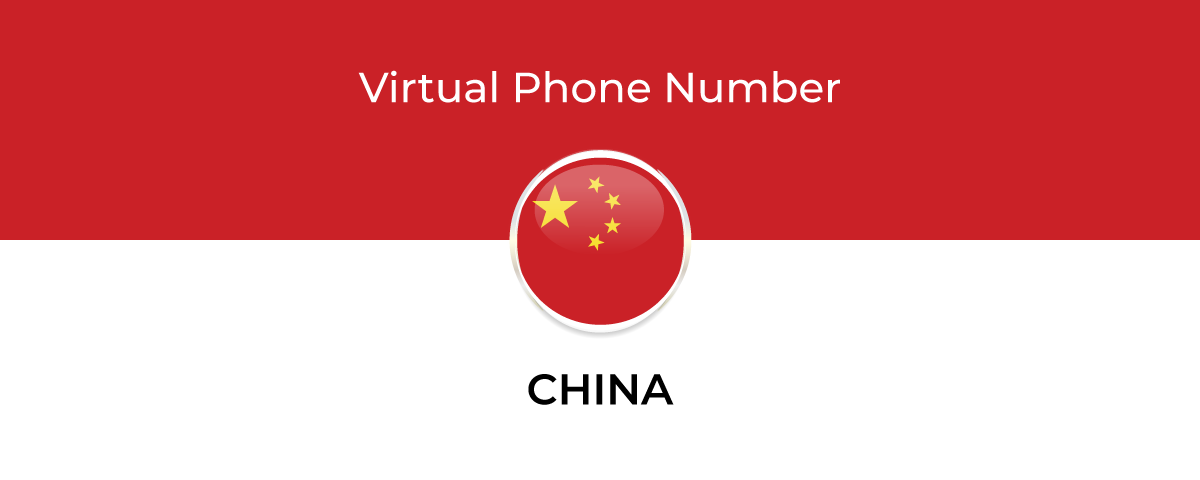 Get Chinese Virtual Phone Number for your business