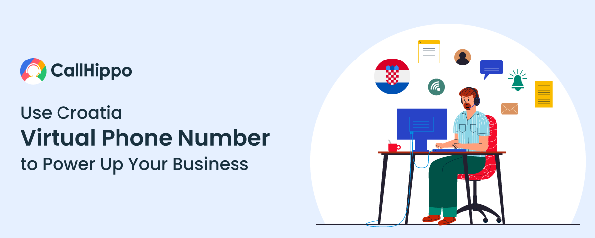 Use-Croatia-Virtual-Phone-Number-to-Power-Up-Your-Business