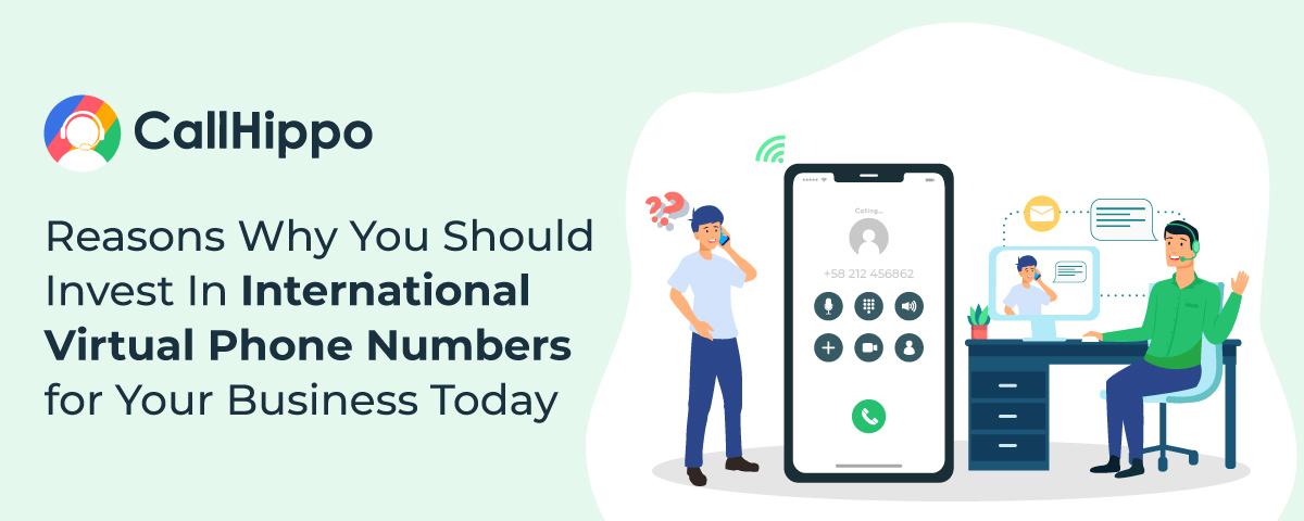 Reasons-Why-You-Should-Invest-In-International-Virtual-Phone-Numbers-for-Your-Business-Today
