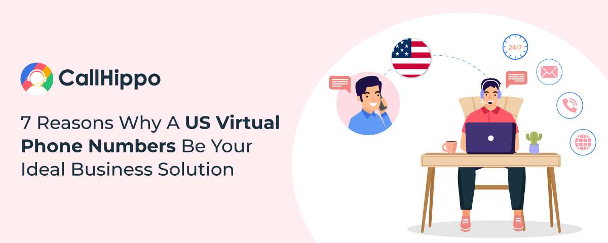 Reasons-Why-A-US-Virtual-Phone-Numbers-Be-Your-Ideal-Business-Solution