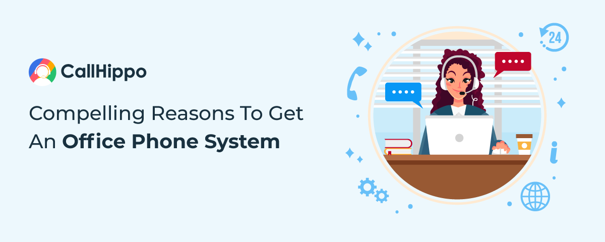 6 Compelling Reasons To Get An Office Phone System