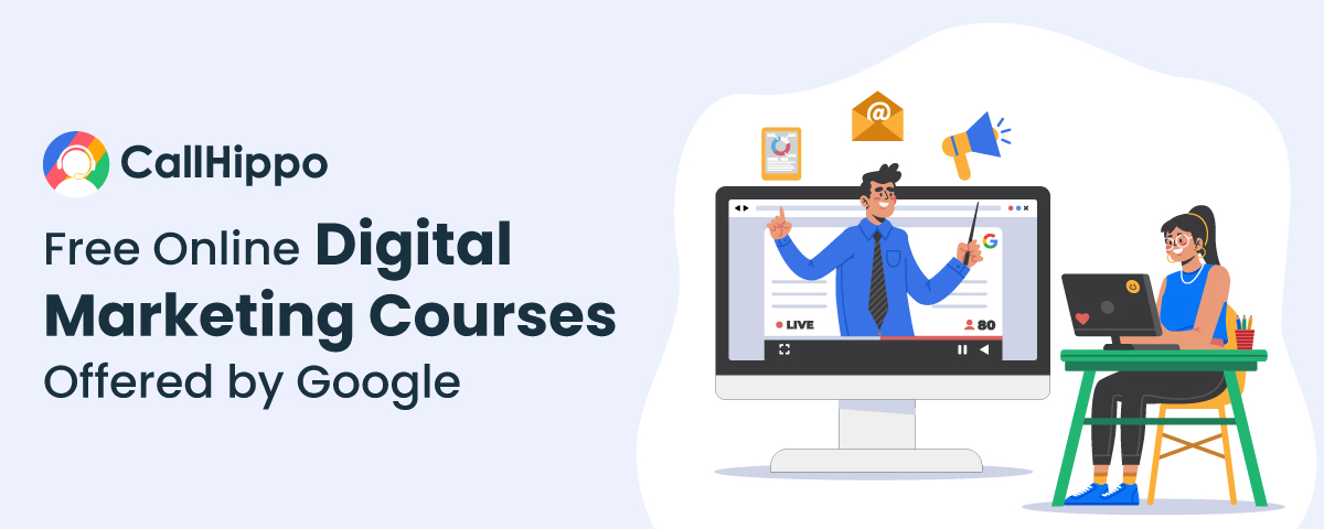 Free online digital marketing courses by Google