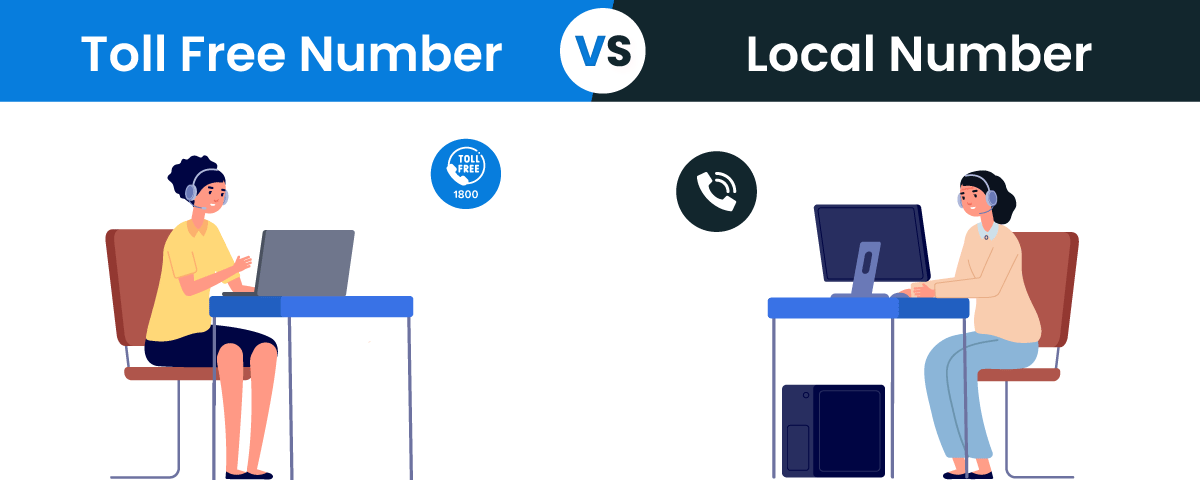Local phone number vs toll free number