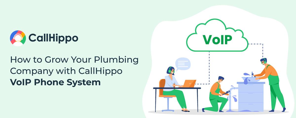 How to grow plumbing company with callhippo