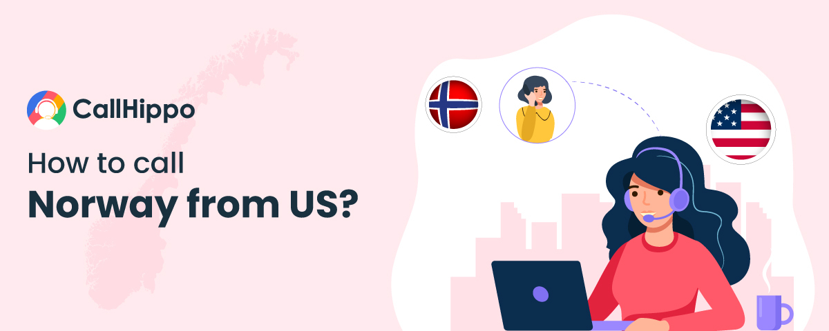 How to call Norway from US