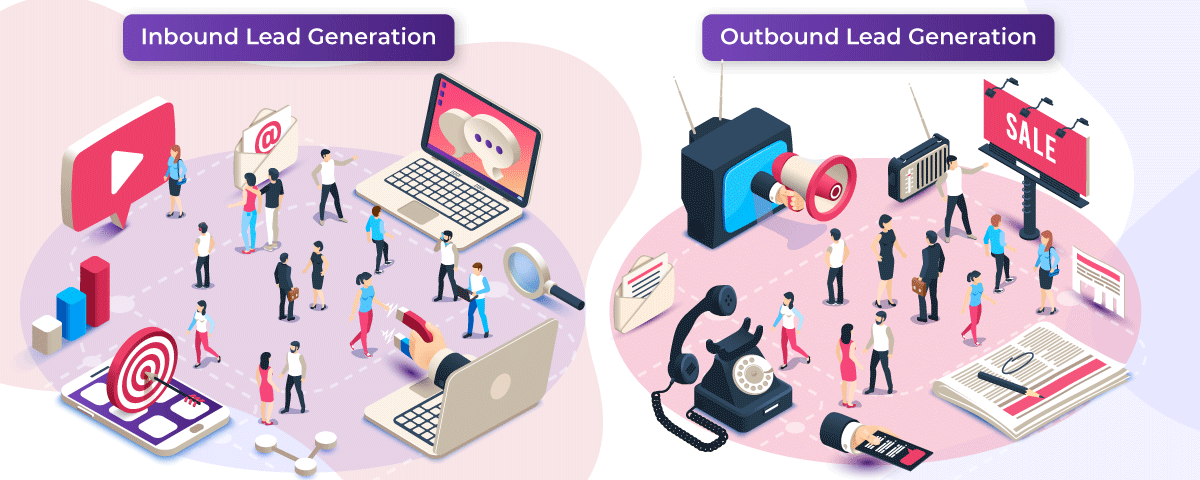 All That You Need To Know About Inbound Vs Outbound Lead Generation
