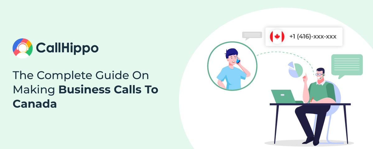 Complete Guide On Making Business Calls To Canada