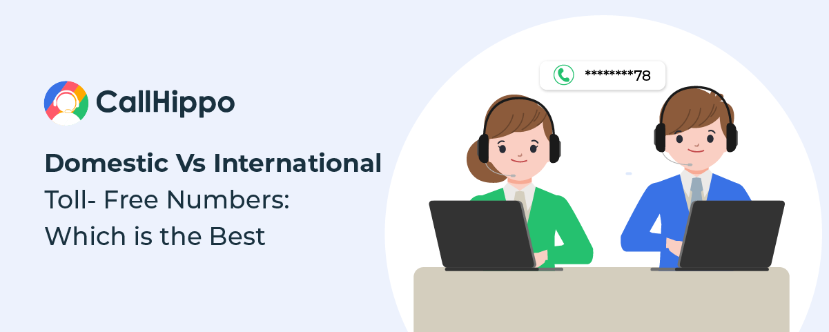 What Is The Difference Between Domestic And International Toll-Free Numbers?