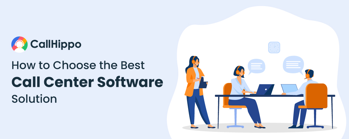 how to choose best call center software