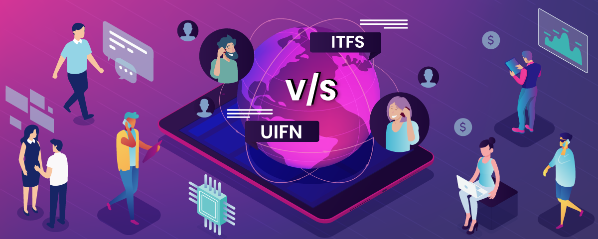 UIFN vs. ITFS: Your Go-to Comparison Guide