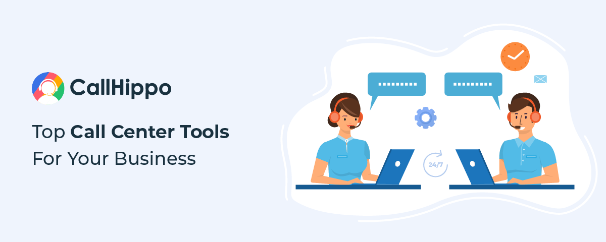 Top call center tools for business