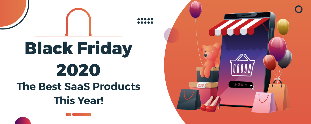 black friday 2020 the best saas products this year