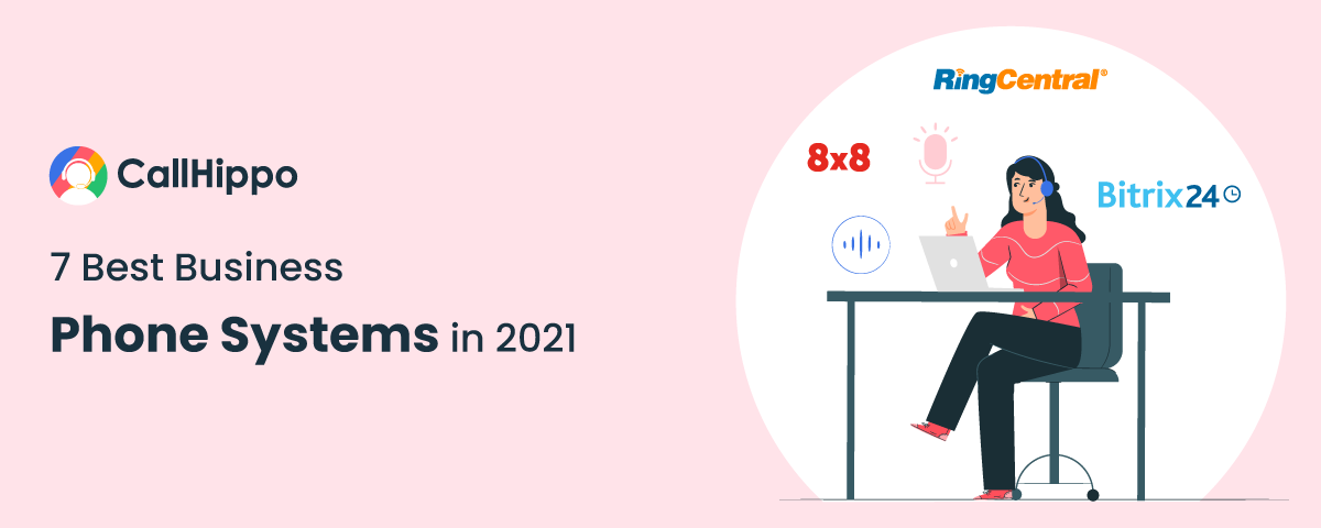 7 Best Business Phone Systems in 2021