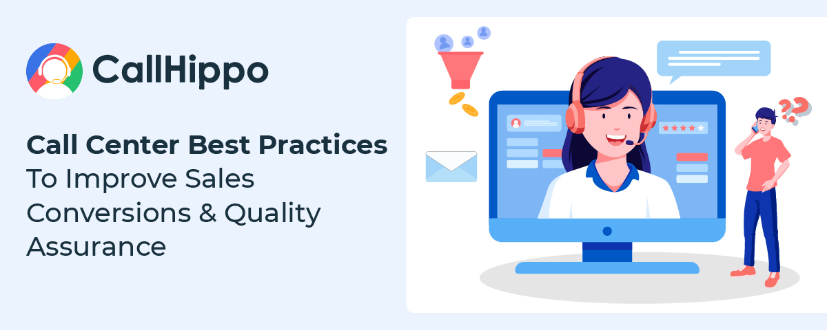 Call Center Quality Assurance Best Practices To Follow In 2021