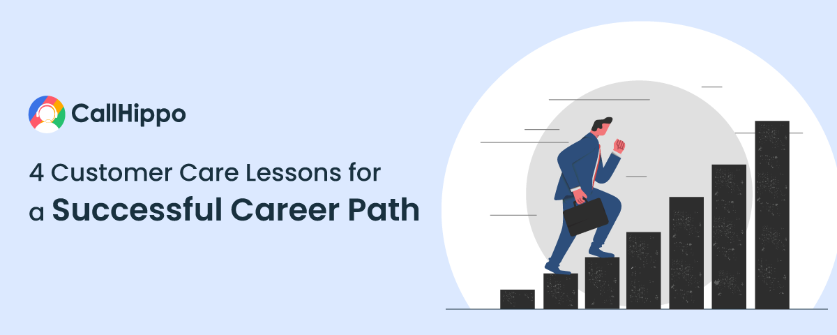 4-Customer-Care-Lessons-for-a-Successful-Career-Path