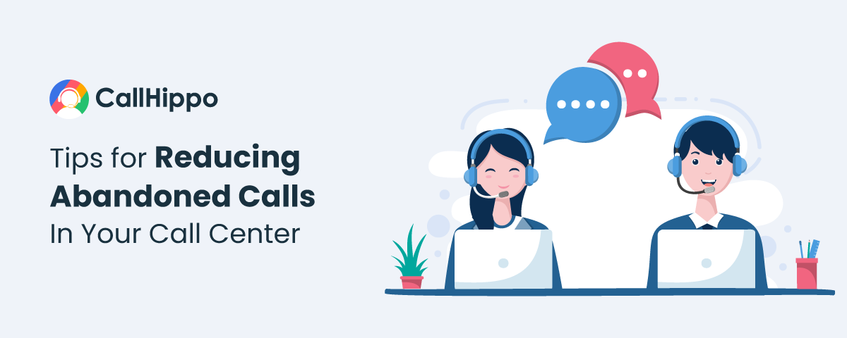how to reduce abandoned calls in call center