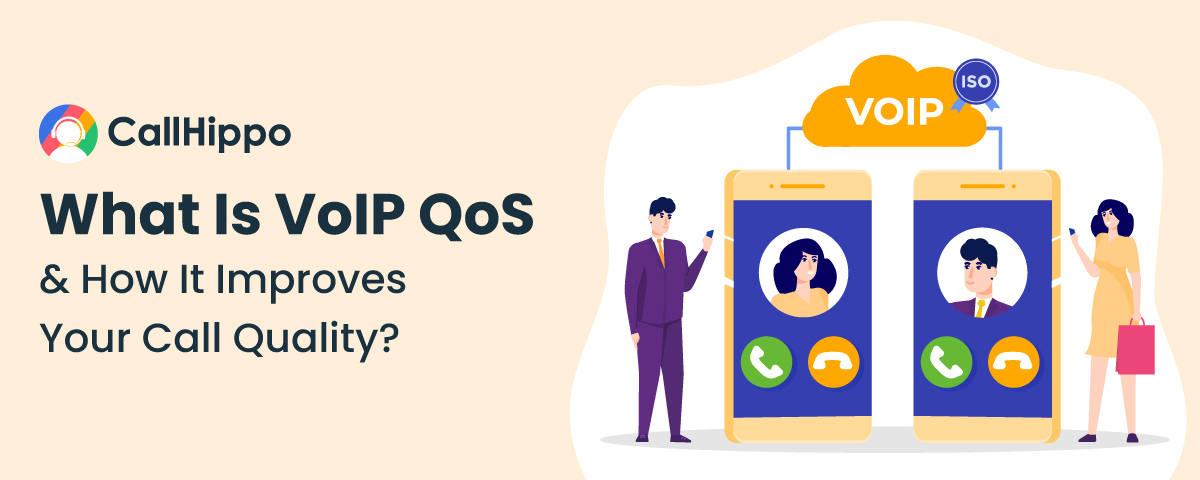 What-Is-VoIP-QoS-&-How-It-Improves-Your-Call-Quality