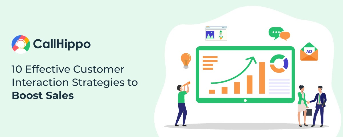 10 Effective Customer Interaction Strategies to Boost Sales