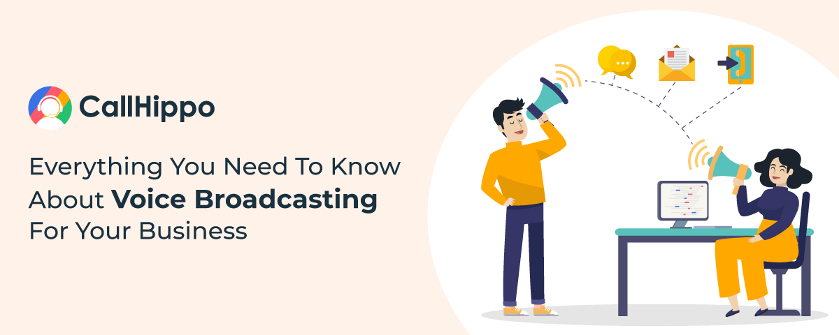 A Comprehensive Guide On Voice Broadcasting For Businesses