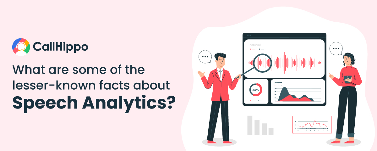 some of the lesser-known facts about speech analytics