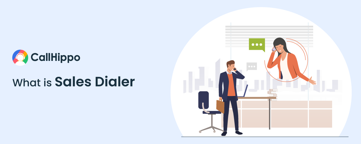What is Sales Dialer   An In-depth Guide For Your Business