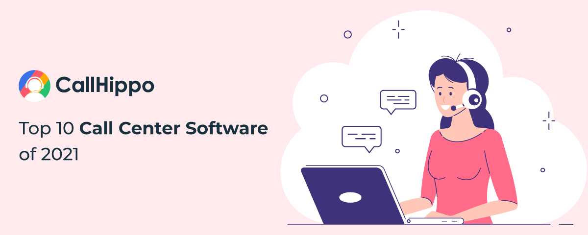 Top-10-Call-Center-Software-of-2021 Infographic