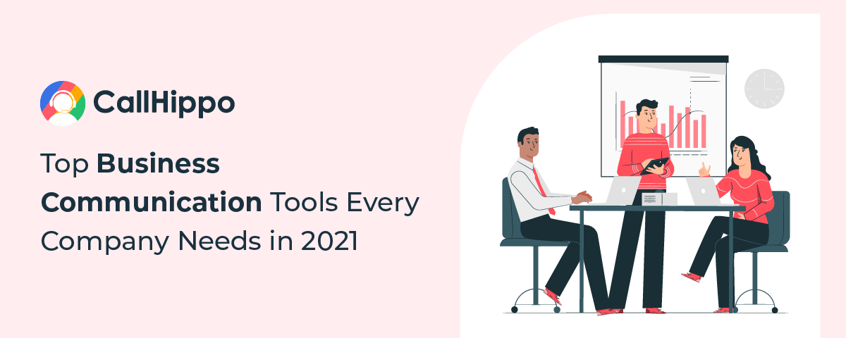 Top 11 Business Communication Tools Every Company Needs