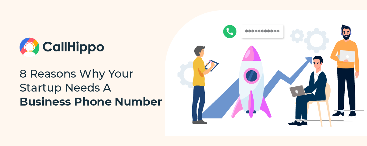 Reasons Why Your Startup Needs A Business Phone Number