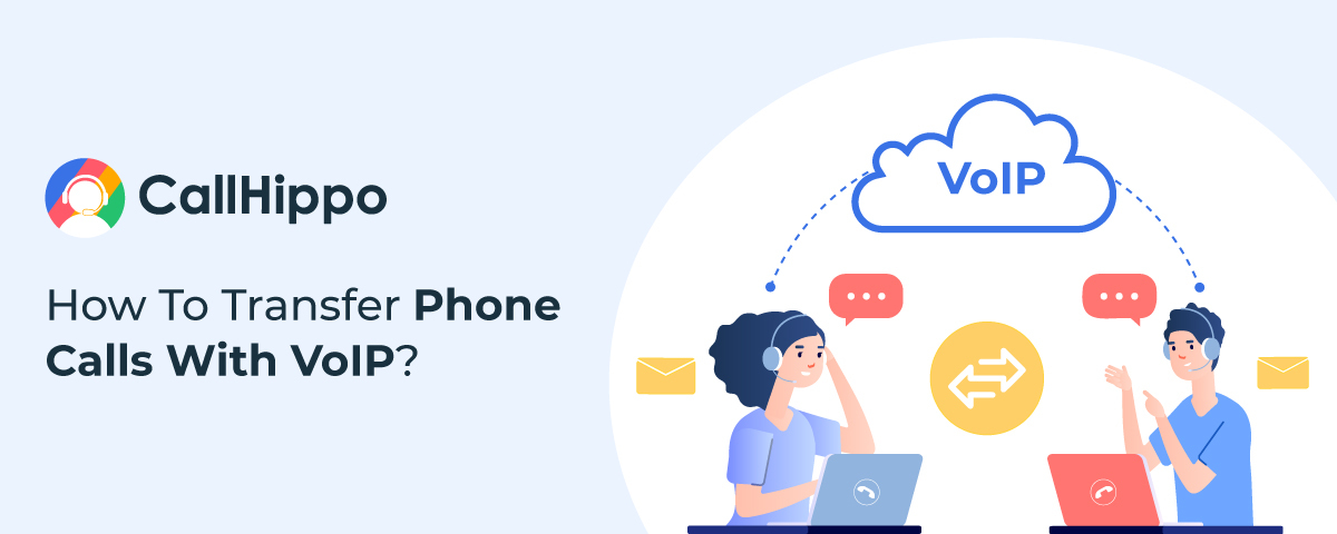 How to transfer calls using VOIP