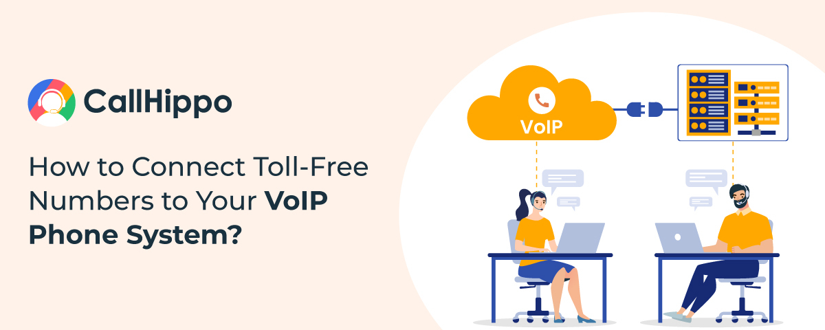 How-to-Connect-Toll-Free-Numbers-to-Your-VoIP-Phone-System