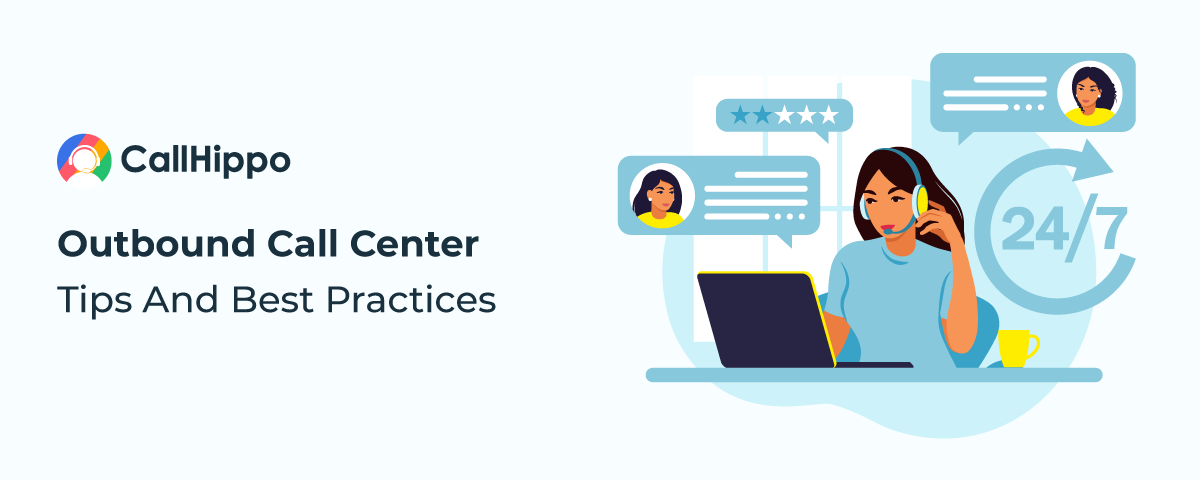 Outbound call center tips and best practices