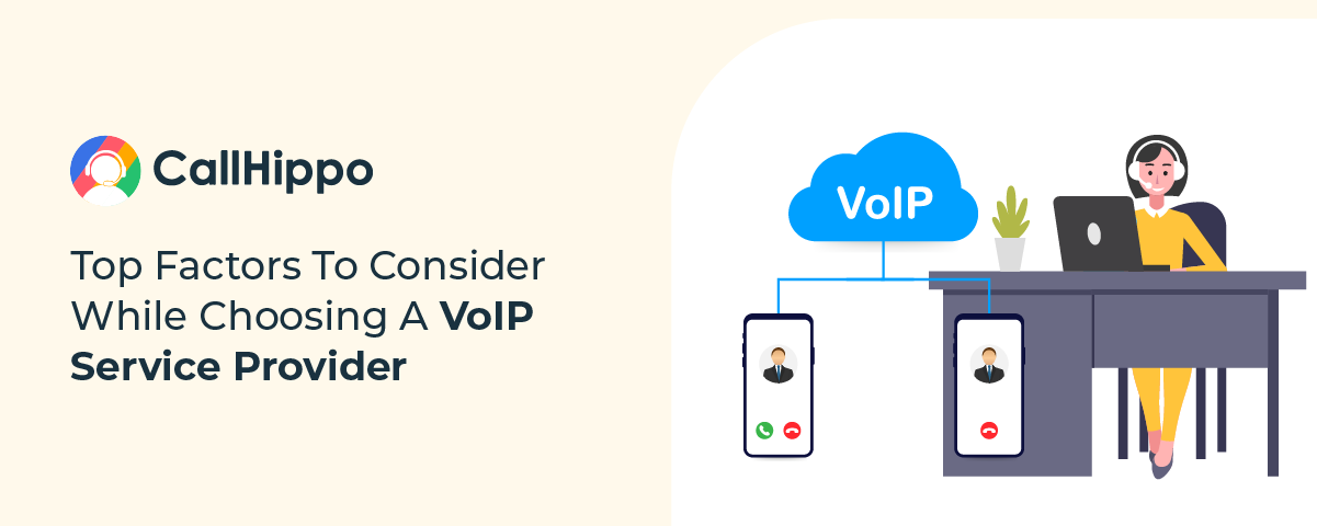 Top Factors To Consider While Choosing A VoIP Service Provider