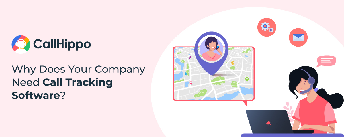 Company need call tracking software