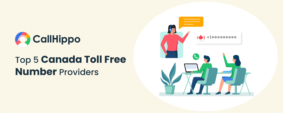 Top 5 Canada Toll Free Number Providers In 2021