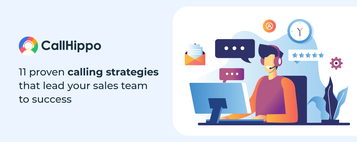 Proven Calling Strategies That Lead Your Sales Team To Success