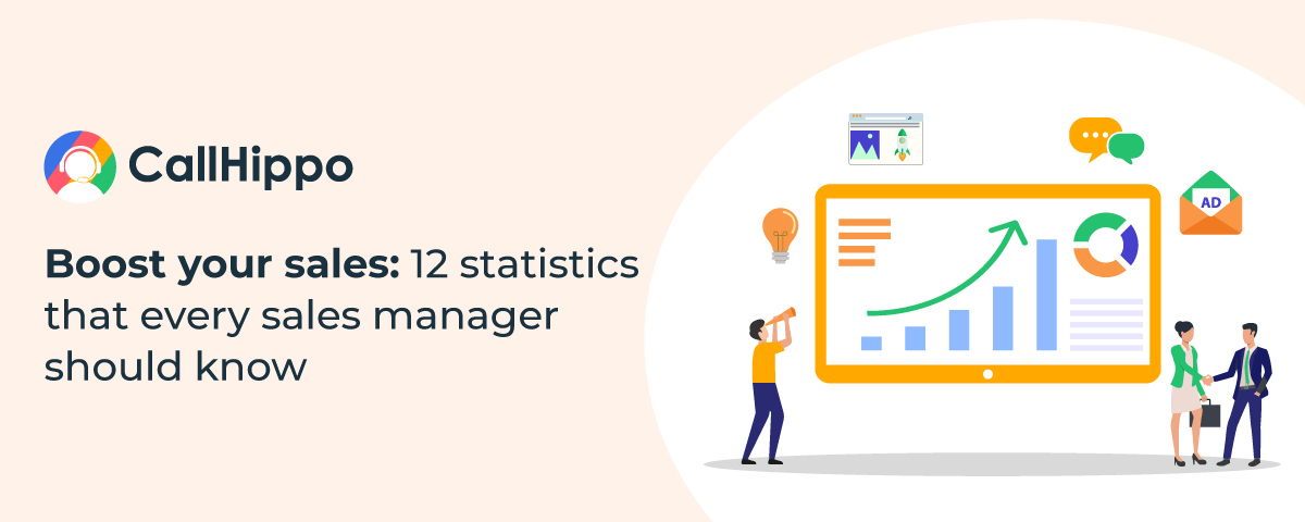 [Infographic] Boost your sales: 12 statistics that every sales manager should know