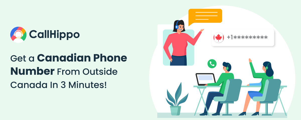 Get a Canadian Phone Number From Outside Canada In 3 Minutes