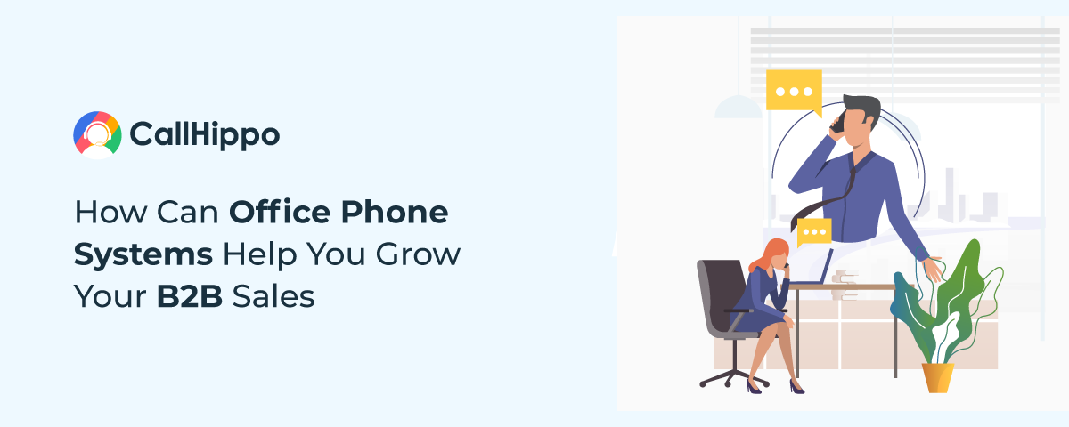 How-Can-Office-Phone-Systems-Help-You-Grow-Your-B2B-Sales
