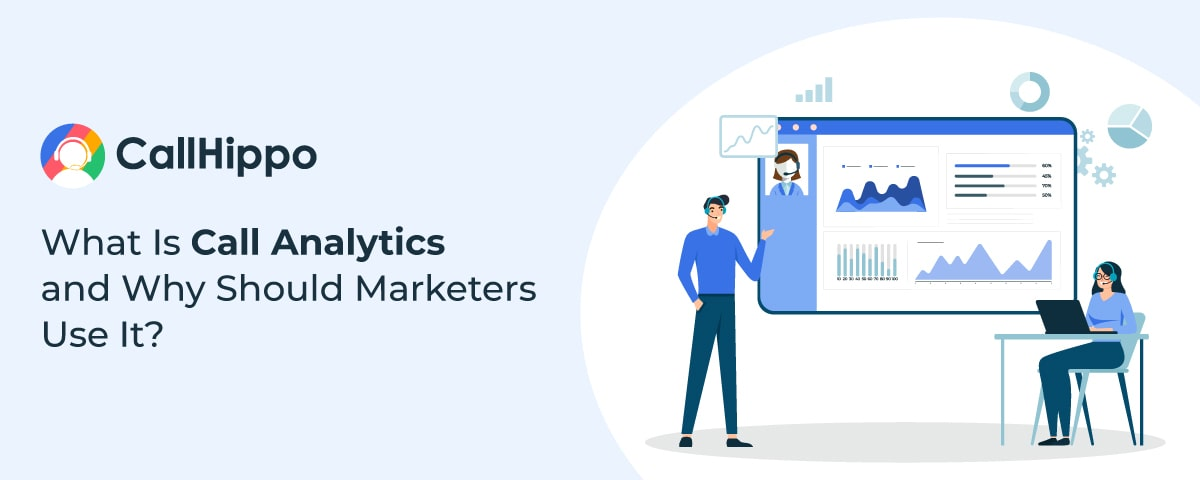 What Is Call Analytics and Why Should Marketers Use It
