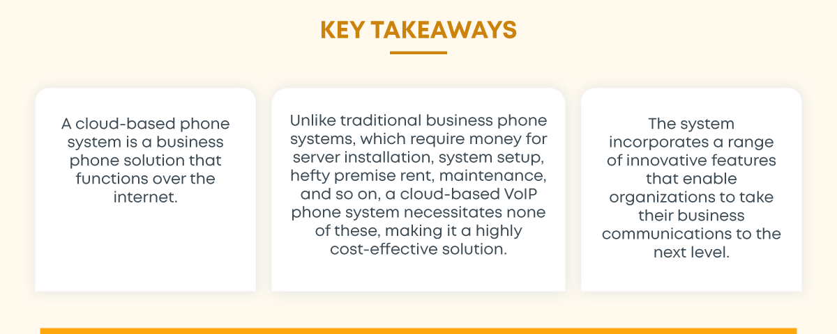 Pros And Cons Of A Cloud Phone System - Key takeaways
