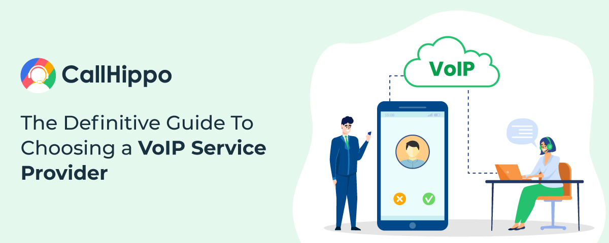 Definitive Guide To Choosing a VoIP Service Provider