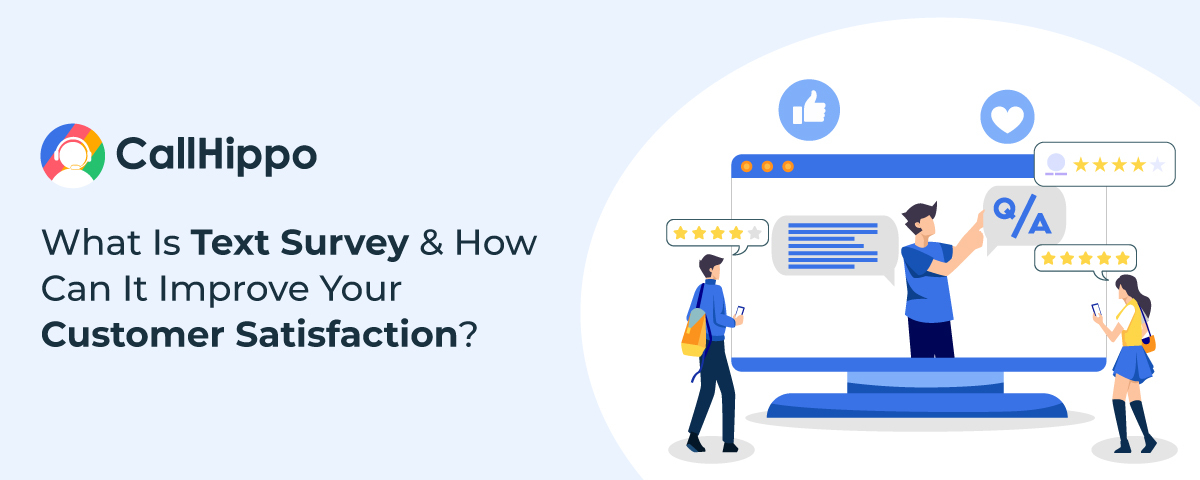 What is a Text Survey And How Can It Improve Your Customer Satisfaction?