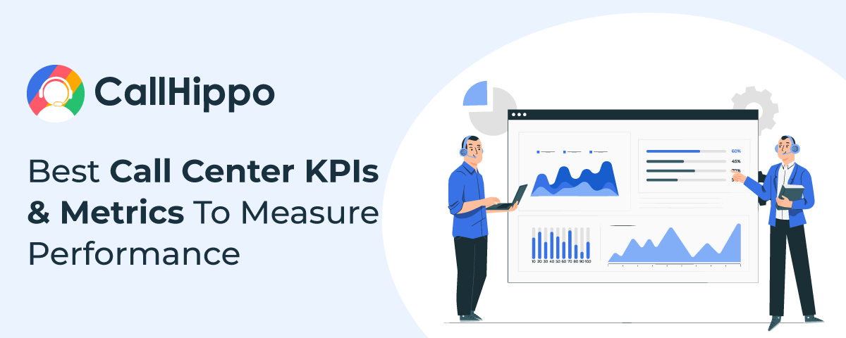 25 Best Call Center KPIs & Metrics To Measure Performance